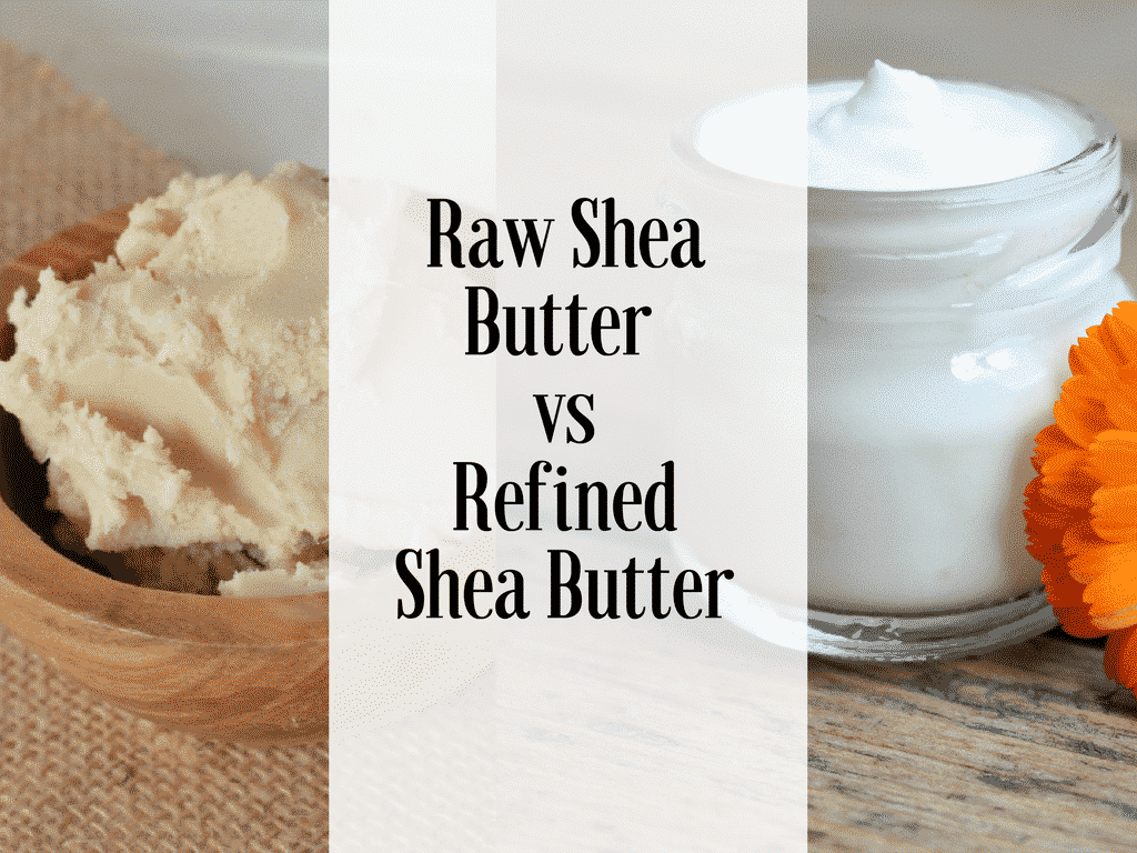 The Difference Between Refined & Unrefined Shea Butter